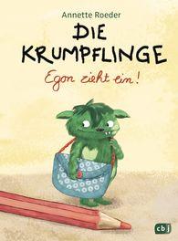 Annette  Roeder - <b>The Krumpflings – Egon Moves in</b>
