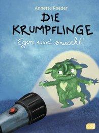 Annette  Roeder - Die Krumpflinge - Egon wird erwischt!