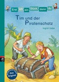 Ingrid  Uebe - Minibücher für die Schultüte - Erst ich ein Stück, dann du - Tim und der Piratenschatz