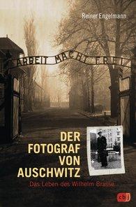 Reiner  Engelmann - <b>The Photographer of Auschwitz</b>