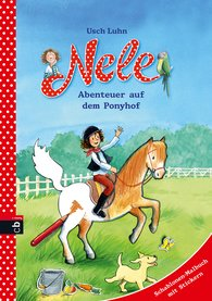 Usch  Luhn - <b>Nele – Adventures at the Riding Stables </b>