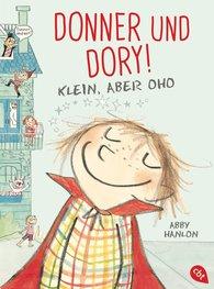 Abby  Hanlon - Donner und Dory! Klein, aber oho