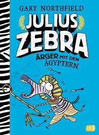 Gary  Northfield - Julius Zebra - Ärger mit den Ägyptern