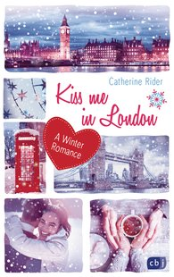Catherine  Rider - Kiss me in London