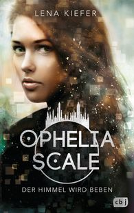 Lena  Kiefer - Ophelia Scale – The Sky Will Quake