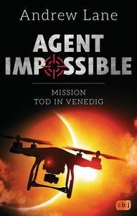 Andrew  Lane - AGENT IMPOSSIBLE - Mission Tod in Venedig