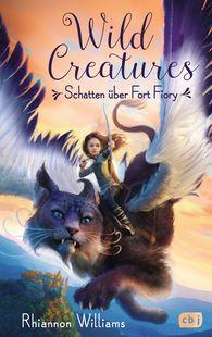 Rhiannon  Williams - Wild Creatures - Schatten über Fort Fiory