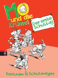 Rüdiger  Bertram, Heribert  Schulmeyer - Mo and the Crumbs – The First Day at School