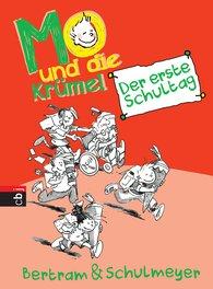 Rüdiger  Bertram, Heribert  Schulmeyer - Mo und die Krümel - Der erste Schultag