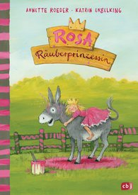 Annette  Roeder - Rosa, the Robber Princess
