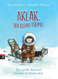 Anu  Stohner - Aklak, the Little Eskimo