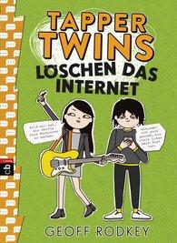 Geoff  Rodkey - Tapper Twins - Löschen das Internet