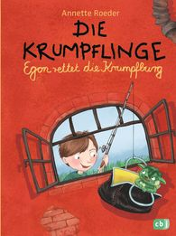 Annette  Roeder - Die Krumpflinge - Egon rettet die Krumpfburg
