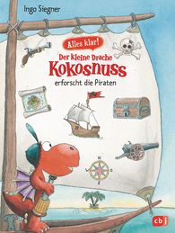 Ingo  Siegner - Now We Know! The Little Dragon Coconut Investigates – Pirates
