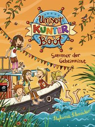 Stephanie  Schneider - Our Kunterboot Boat – Summer of Secrets