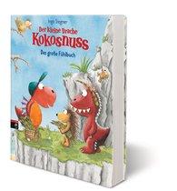Ingo  Siegner - Der kleine Drache Kokosnuss - Das große Fühlbuch