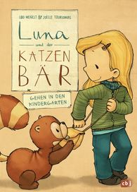 Udo  Weigelt - Luna and the Cat Bear Go to Kindergarten