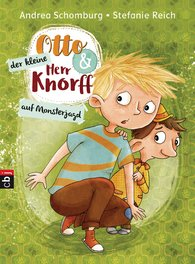 Andrea  Schomburg - Otto and Little Mr Knorff – Hunting Monsters