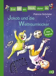 Patricia  Schröder - Let's Read Together – Jakob and the Kickers in Outer Space