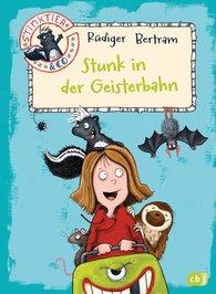 Rüdiger  Bertram - Stinktier & Co - Stunk in der Geisterbahn