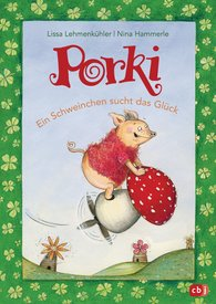 Lissa  Lehmenkühler - Porki – A Little Piglet Looking for Luck