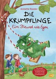 Annette  Roeder - Die Krumpflinge - Ein Freund wie Egon