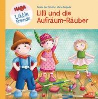 Teresa  Hochmuth - HABA Little Friends - Lilli und die Aufräum-Räuber