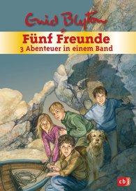 Enid  Blyton - Fünf Freunde - 3 Abenteuer in einem Band