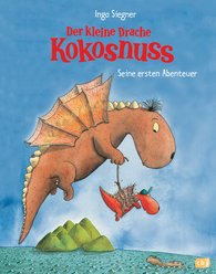 Ingo  Siegner - Der kleine Drache Kokosnuss - Seine ersten Abenteuer