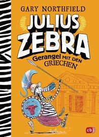 Gary  Northfield - Julius Zebra - Gerangel mit den Griechen