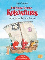 Ingo  Siegner - Der kleine Drache Kokosnuss - Abenteuer für die Ferien