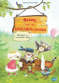 Eleni  Livanios - Benny and the Raccoon Gang – Adventures in the Humming Forest