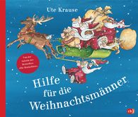 Ute  Krause - Help for the Father Christmases