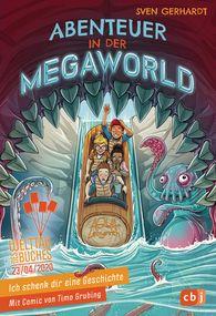 Sven  Gerhardt - Ich schenk dir eine Geschichte - Abenteuer in der Megaworld