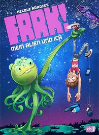 Nicole  Röndigs - FRRK! – My Alien and I