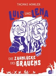 Thomas  Winkler - Luis and Lena: The Gap of Horror