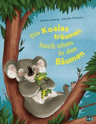 Sabine  Ludwig - Koalas Dream in the Treetops