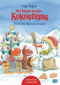 Ingo  Siegner - Der kleine Drache Kokosnuss - Fröhliche Weihnachtszeit