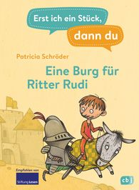 Patricia  Schröder - First Me, Then You – A Castle for Sir Rudi