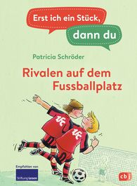 Patricia  Schröder - First Me, Then You – Rivals on the Football Pitch