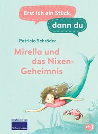 Patricia  Schröder - First Me, Then You – Mirella and the Secret of the Nymph