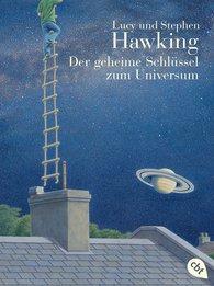 Lucy  Hawking, Stephen  Hawking - Der geheime Schlüssel zum Universum