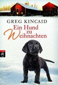 Greg  Kincaid - Ein Hund zu Weihnachten