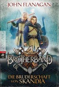 John  Flanagan - Brotherband - Die Bruderschaft von Skandia