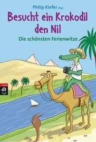 Philip  Kiefer  (Hrsg.) - Besucht ein Krokodil den Nil