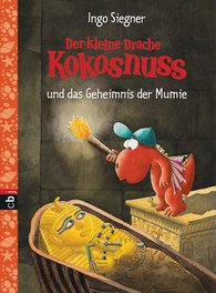 Ingo  Siegner - The Little Dragon Coconut and the Secret of the Mummy