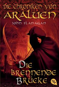 John  Flanagan - Die Chroniken von Araluen - Die brennende Brücke