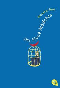 Monika  Feth - Das blaue Mädchen