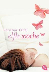 Christine  Fehér - Elfte Woche
