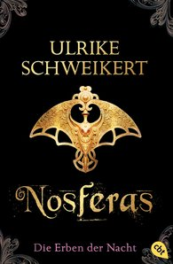 Ulrike  Schweikert - The Heirs of the Night -  Nosferas